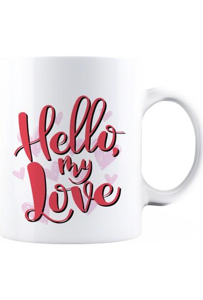 Baskımburada Beyaz Kupa Kişiye Özel Hello My Love BBKB000101