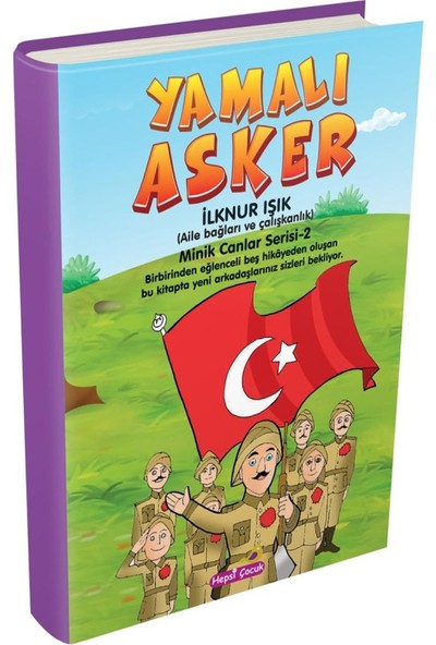 Yamalı Asker Minik Canlar Serisi - 2. Kitap