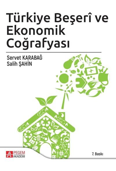 Türkiye Beşeri ve Ekonomik Coğrafyası - Salih Şahin