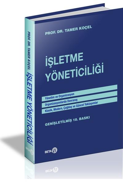 Işletme Yöneticiliği - Tamer Koçel
