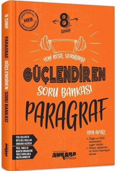Ankara Yayıncılık 8.sınıf Güçlendiren Paragraf Soru Bankası
