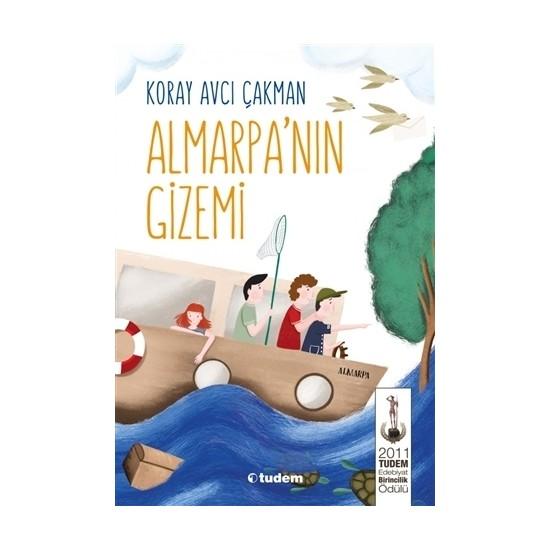 Almarpa'nın Gizemi - (10 Yaş ve Üzeri) - Koray Avcı Çakman