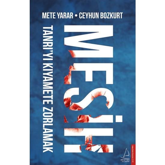 Mesih - Mete Yarar - Ceyhun Bozkurt