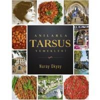 Anılarla Tarsus Yemekleri - Nuray Okyay