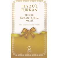 Feyzü´l Furkân Tefsirli Kur´ân-ı Kerîm Meali - Hasan Tahsin Feyizli