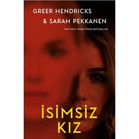 İsimsiz Kız (Ciltli Kapak) - Greer Hendricks - Sarah Pekkanen