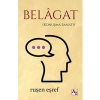 Belâgat(Konuşma Sanatı) - Ruşen Eşref