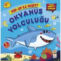 Okyanus Yolculuğu / Popup İle Keşfet (Hikayeli Hareketli Kitaplar) - M. Sacide Kafalı