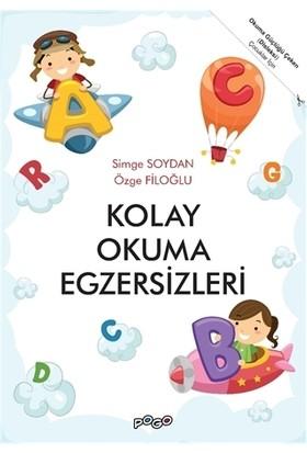 Okuma Güçlüğü Çeken (Disleksi) Çocuklar İçin Kolay Okuma Egzersizleri - Simge Soydanözge Filoğlu