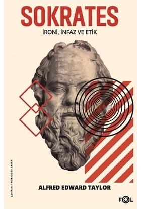 Sokrates/İroni, İnfaz Ve Etik - Alfred Edward Taylor