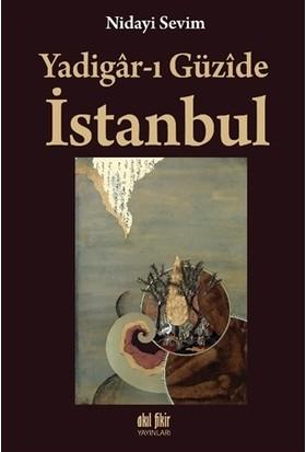 Yadigarı Güzide İstanbul - Nidayi Sevim