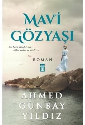 Mavi Gözyaşı - Ahmed Günbay Yıldız