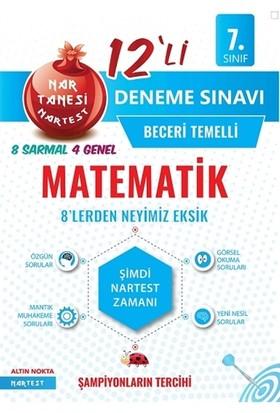 Nartest 7. Sınıf Nar Tanesi Matematik Beceri Temelli 12'Li Deneme Sınavı