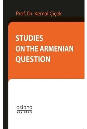 Studies On The Armenian Question - Kemal Çiçek