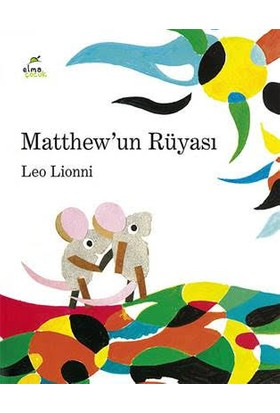 Matthew'un Rüyası - Leo Lionni