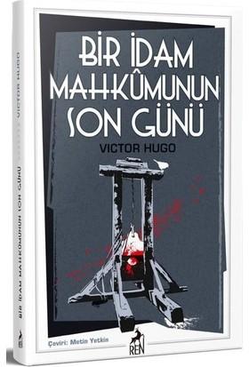 Bir İdam Mahkûmunun Son Günü - Victor Hugo