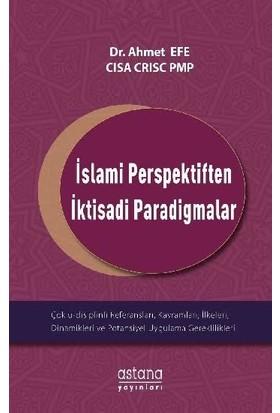 İslami Perspektiften İktisadi Paradigmalar - Ahmet Efe
