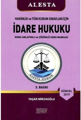 Alesta İdare Hukuku (4.Baskı) - Yaşar Mirzaoğlu