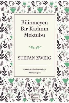 Bilinmeyen Bir Kadının Mektubu (Bez Ciltli) - Stefan Zweig