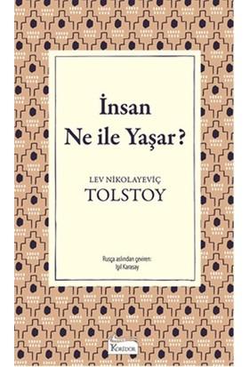 İnsan Ne İle Yaşar ( Bez Ciltli) - Lev Nikolayeviç Tolstoy