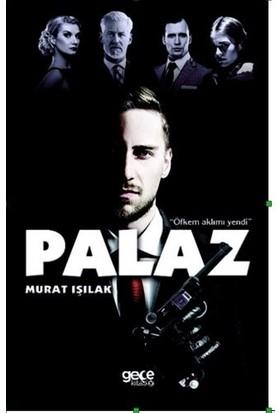 Palaz - Murat Işılak