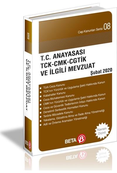 T.C. Anayasası TCK, CMK, CGTİK, PVSK Ve İlgili Mevzuat - Celal Ülgen