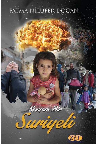 Komşum Bir Suriyeli - Fatma Nilüfer Doğan