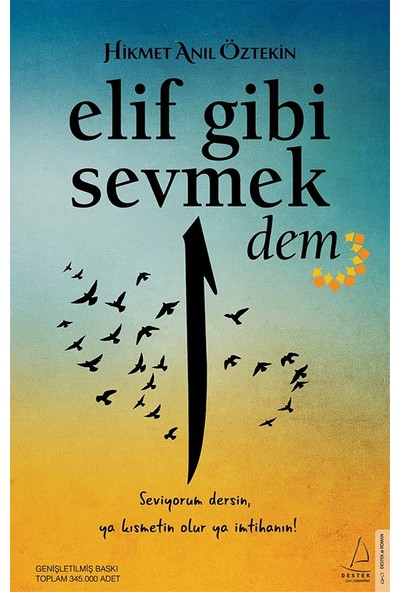 Elif Gibi Sevmek-Dem - Hikmet Anıl Öztekin