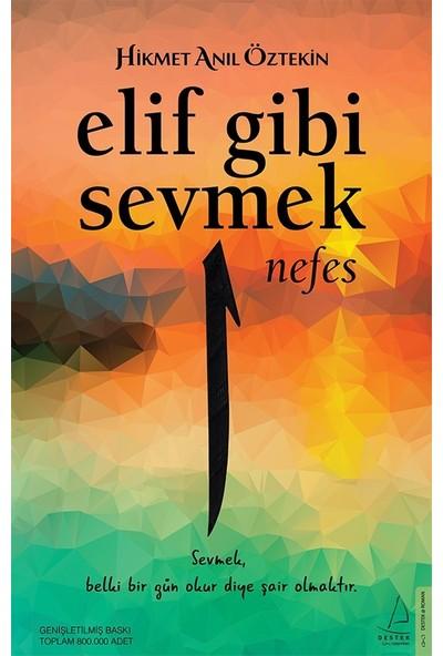 Elif Gibi Sevmek-Nefes - Hikmet Anıl Öztekin