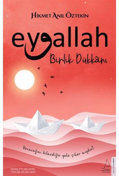 Eyvallah-Birlik Dükkânı - Hikmet Anıl Öztekin