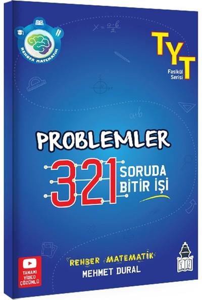 Tonguç Akademi TYT Rehber Matematik Problemler 321 Soruda Bitir Işi