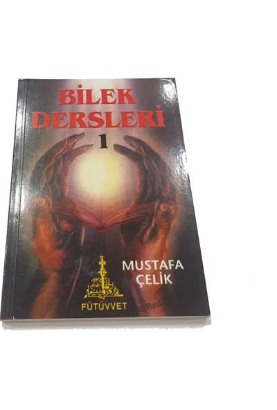 Bilek Dersleri 1 - Mustafa Çelik
