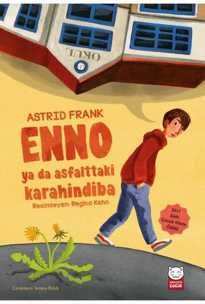Enno Ya Da Asfalttaki Karahindiba - Astrid Frank