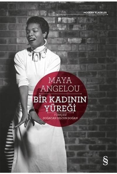 Bir Kadının Yüreği - Maya Angelou