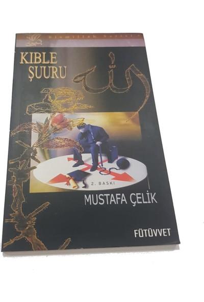 Kıble Şuuru - Mustafa Çelik