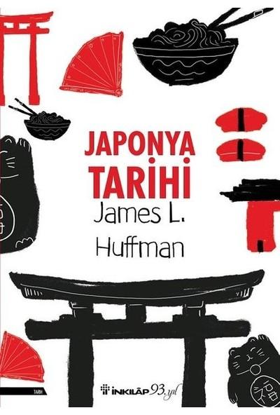 Japonya Tarihi - James L. Huffman