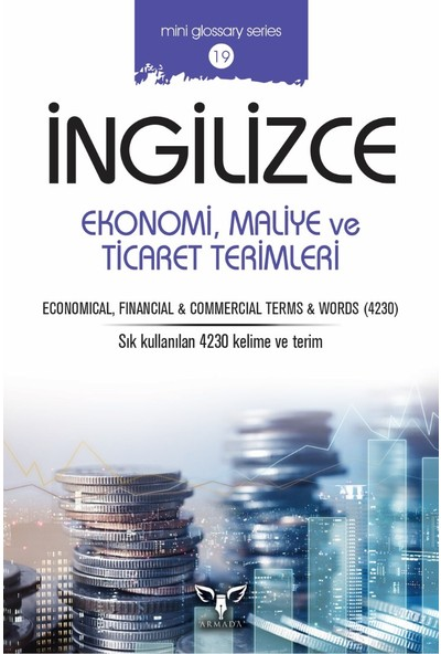 İngilizce Ekonomi, Maliye Ve Ticaret Terimleri - Mahmut Sami Akgün