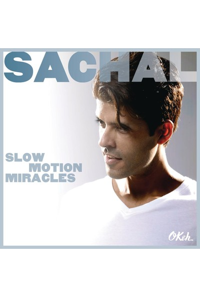 Sachal - Slow Motion Miracles ( CD )