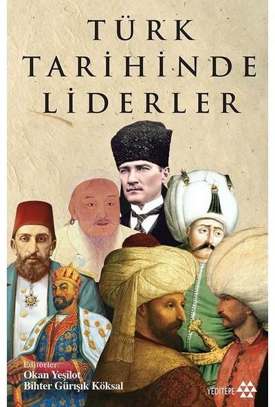 Türk Tarihinde Liderler - Bihter Gürışık Köksal