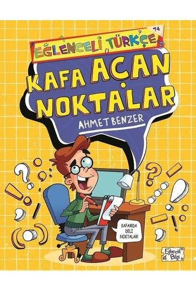 Kafa Açan Noktalar - Ahmet Benzer