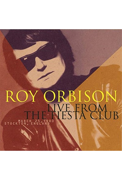 Roy Orbison - Live From The Fiesta Club CD