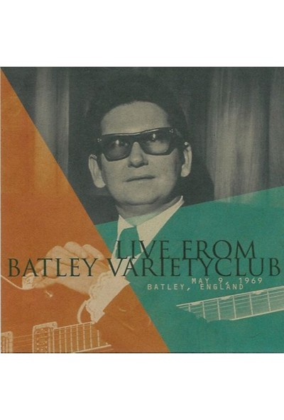 Roy Orbison - Live From Batley Variety Club CD