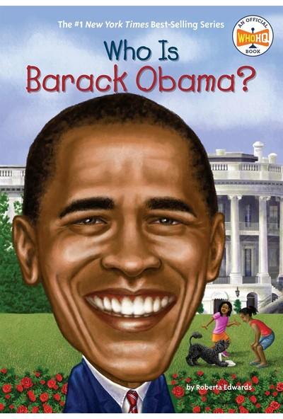 Who Is Barack Obama? - Roberta Edwards