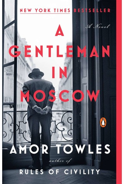 A Gentleman in Moscow -Amor Towles