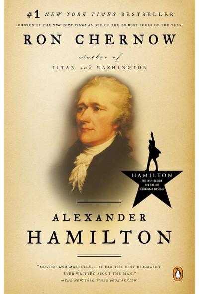 Alexander Hamilton -Ron Chernow