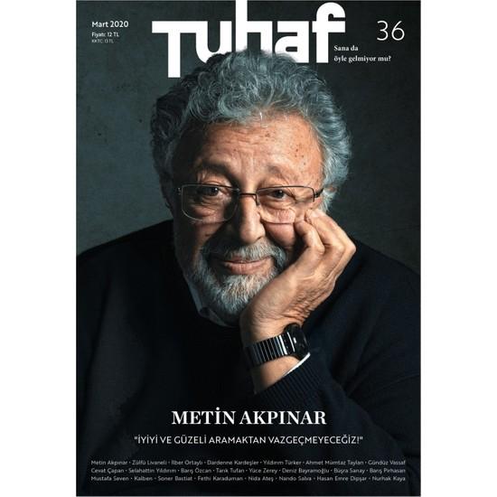 Tuhaf Dergi Sayı: 36 – Metin Akpınar
