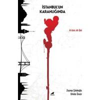 İstanbul'un Karanlığında - Zeynep Çolakoğlu