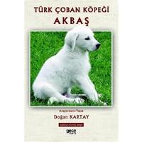 Türk Çoban Köpeği Akbaş - Doğan Kartay