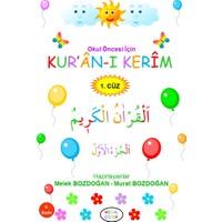 Okul Öncesi Için Kur'an-I Kerim (1. Cüz) - Melek ve Murat Bozdoğan