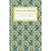 Hayatın Mucizeleri - Stefan Zweig
